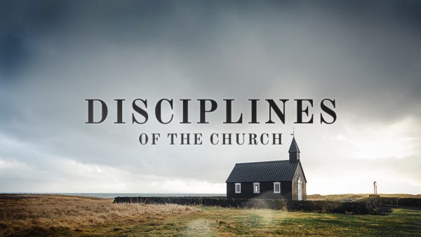 Disciplines Of The Church Pt. 1: Service Image