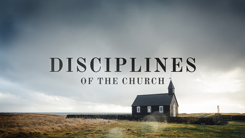 Disciplines of the Church
