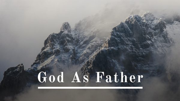 God As Father Pt. 1 Image